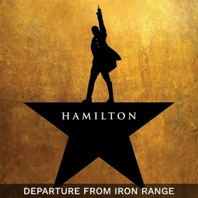 Hamilton Musical Orphium Theatre Depart from Iron Range