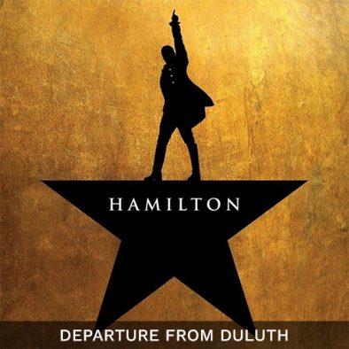 Hamilton Musical Orphium Theatre Depart from Duluth